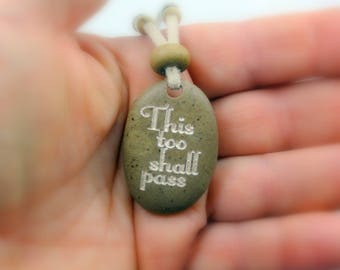 This Too Shall Pass Natural Beach Stone Sea Rock Necklace Quote Necklace Inspirational Jewelry, Holiday Gifts