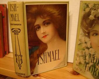 ISHMAEL by Mrs. E.D.E.N. SOUTHWORTH, M.A. Donohue & Co., Chicago, IL.  (no dates - circa 1900-1920)