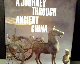 A Journey Through Ancient China by Hubert Delahaye, colorful large book -from theNeolithic to the Ming
