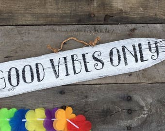 Good vibes only, inspirational sign, boho decor, hippie decor, home decor, beach signs, beach decor, reclaimed wood sign, painted wood