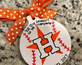 Houston Astros Ornament - World Series Champions - 2017- Baseball - Handpainted - Hometown Pride
