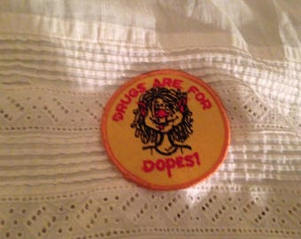 """RESERVED - Vintage """"Drugs"""" Patch"""
