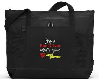 Bus Driver Tote Bag/ Bus Driver Gift/ Bus Driver Appreciation/ Embroidered I'm A Bus Driver What's Your Superpower Bus Driver Bag