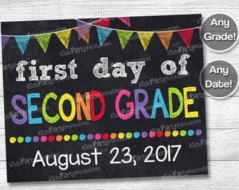 First Day of School Sign - First Day of Second Grade Sign - First Day of School Chalkboard Printable Photo Prop - Personalized Any Size