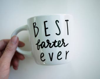Best Farter Ever Mug // Funny Dad's Gift // Funny Dad's Mug // Funny Mugs for Dad // Funny Gift for Grandpa Father's Day // Grandpa Gift