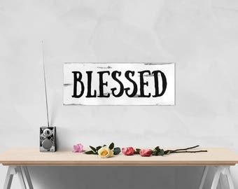 """Handcrafted Vintage Wooden """"Blessed"""" Sign"""