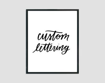 Custom Lettering Digital File