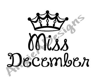 Miss December with Crown SVG