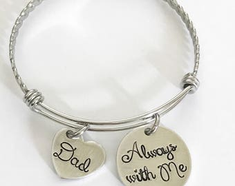 Memorial bracelet - Commemorative bracelet - Hand stamped jewelry - Always with me - Loss of loved one - Sympathy gift - Personalized gift