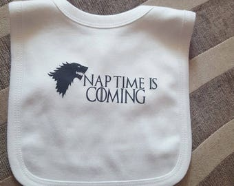 Nap Time Is Coming - Game of Thrones Themed Newborn Baby Bib - 100% Cotton