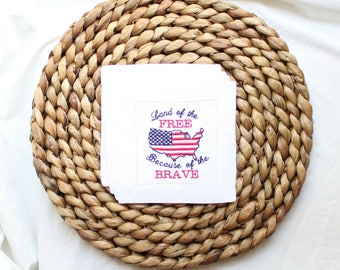 Patriotic Cocktail Napkins, Patriotic Decor, Land of the Free Because of the Brave, Gifts for Her, Unique Gift, 4th of July,Independence Day
