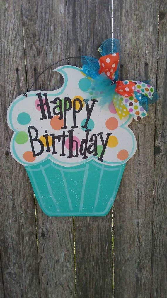 Happy Birthday Cupcake Door Hanger Can Be Personalized