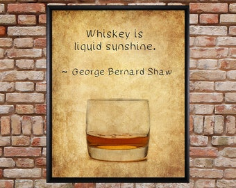 Whiskey Poster - Bar Art - Whiskey Print - George Bernard Shaw Quote - Wall Art Home Decor Fine Art Print #vi900
