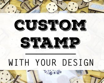 Custom Rubber Stamp (Timber) - Your Design. Suitable for logo, return address, wedding stamps, the lot!