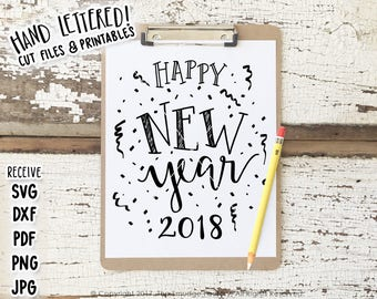 Happy New Year SVG Confetti Cut File, 2018, New Year's Eve Printable, Silhouette Cricut Cutting File, Hand Lettered, Graphic Overlay