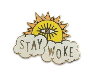 Stay Woke Enamel Pin - Hard Enamel - Flair – Lapel Pin - Wildflower + Co.