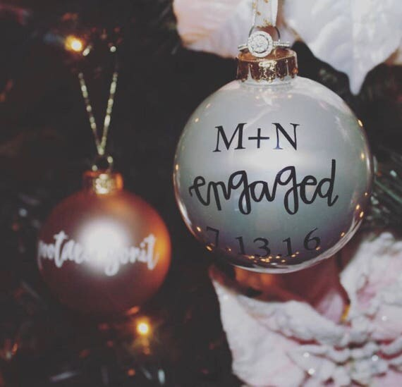 Custom Ornament | Engaged Ornament | Married Ornament | Christmas Ornament | Our First Christmas