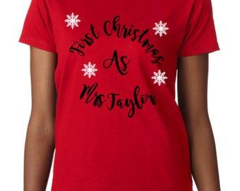 First christmas as Mrs t-shirt, First Chritmas, as Mrs t-shirt, Christmas t-shirt, Last christmas, First christmas, Personalised, T-shirt