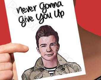 Card For Boyfriend | Rick Astley | Never Gonna Rick Rolled Funny Bday Card Birthday Card Mom Card For Men Boyfriend Card Boyfriend Gift Card