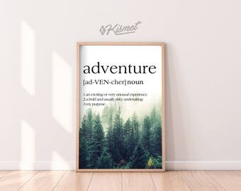 ADVENTURE DEFINITION - DIGITAL Print, Home Decor, Wall Art, Reminder, Going Places, Travel, Vacation,