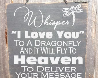 dragonfly memorial, dragonfly sign, in memory, whisper I love you, dragonfly wall art, memorial sign, memorial gift, sympathy gift
