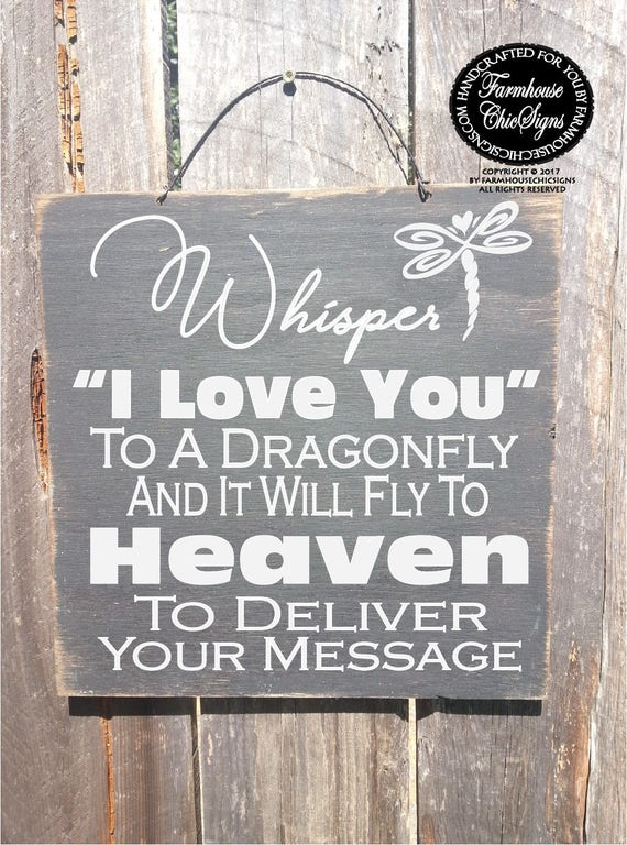 Whisper I Love You To A Dragonfly Rustic Sign