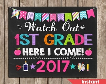 Girl Watch Out 1st Grade Here I Come Sign, First Grade Sing,First Day of 1st Grade Sign,Instant Download, Photo prop school printable