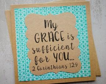 My Grace is Sufficient For You- Encouragement Card - 2 Corinthians 12v9