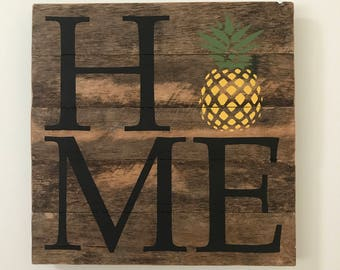 Pineapple HOME  // Custom // Gifts for Her // Gifts for Him // Wedding // Pallet // Fruit // Fun // Welcome