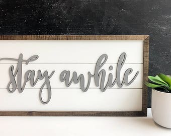 Stay Awhile - Shiplap Sign - Wood Sign - Home - Farmhouse Decor - Wood Sign - Wall Decor - Rustic Chic, Modern Farmhouse, Fixer Upper