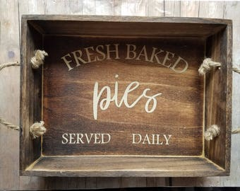 Fresh Baked Pies Served Daily Decorative Serving Tray - Decorative Tray - Home Decor - Farmhouse Decor - Country Decor - Kitchen Decor