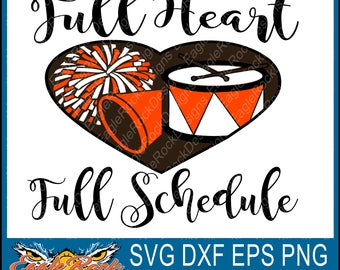 Cheer| Band| Full Heart| Full Schedule| SVG| DXF| EPS| Png| Cut File| Mom| Dad| Vector| Silhouette| Cricut| Digital Download