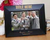 Wedding Party Engraved Black Frame, Custom Groomsmen Photo Frame
