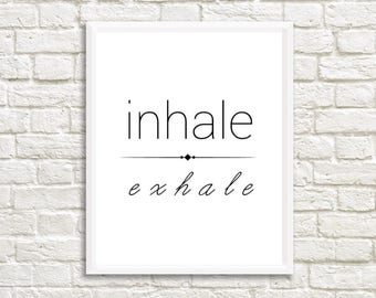 Inhale Exhale Printable Wall Art | wall art prints | wall art quotes | printable art | printable wall art | printable quotes | printposter