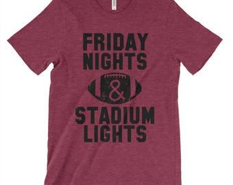 Friday Nights & Stadium Lights Adult Shirts - Unisex Adult Shirts - Football Shirts - Graphic Tees - Football Friday - Football Fan Shirts
