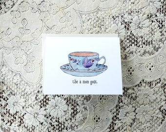 Thé / Thé à mon goût/ French Valentine's Card / Tea Card / Card for Aunt / Love Puns / Puns / Gift for Her / Card for Wife