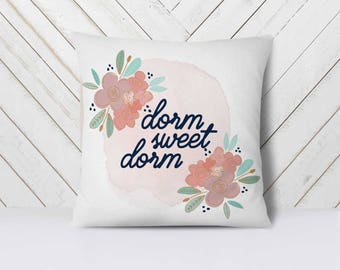 Dorm Sweet Dorm Pillow Cover, Pillows for College Dorm Rooms, Dorm Sweet Dorm Decor, Dorm Pillows, Pillows for Dorm Room / FREE name or Year