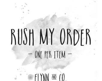 Rush Order // 1 week  // Fabric Rush + Shop Rush