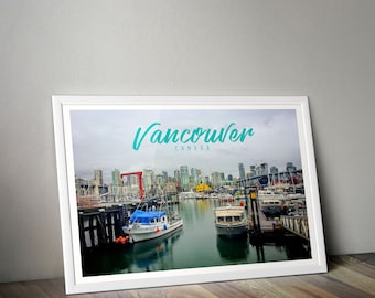 Vancouver, Vancouver Photo, Vancouver Print, Canada, Travel Print, Travel Photography, Granville Island, Wall Art, Home Decor, Wall Print