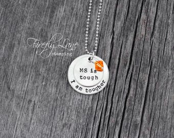 Hand stamped MS is tough - I am tougher inspiration Multiple Sclerosis necklace, stacked discs with Swarovski crystal charm