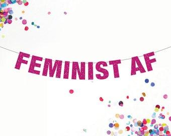 Feminist AF Banner, Feminist Banner, Female Power Banner, Custom Banner Colors