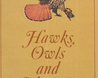 Hawks, Owls and Wildlife by John J Craighead 1969 Paperback Edition