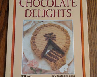 Creative Culinary's Chocolate Delights Vintage 1985 Cookbook First Printing