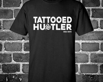 Tattooed Hustler T-Shirt