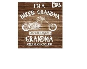 I'm a Biker Grandma   Just like a normal Grandma just cooler Distressed  SVG DFX   Cricut explore file t shirt decal