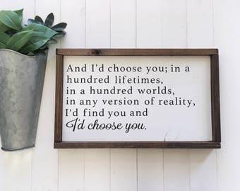 And I'd Choose You Sign, I'd Choose You Framed Sign, Above Bed Sign, I'd Find You And I'd Choose You Sign, Framed Sign, Gift For Wife Sign