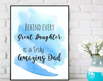 Dad gift for Christmas, Father's gift from daughter, Gift for my Dad, Father's poster, Father's gift, Birthday's poster, Love quote poster