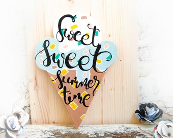 Ice Cream Sign, Summer wreath for front door, Sweet Summertime, Ice Cream decor, Summer door hanger, Ice Cream Wood Wall art, Outdoor sign