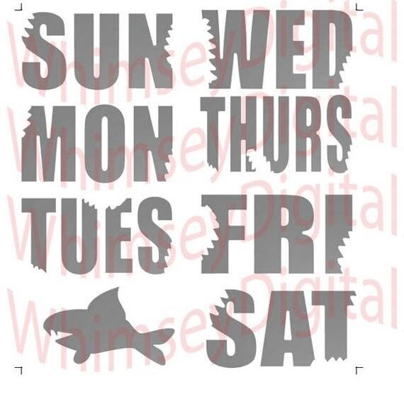 Shark Week Shark Bite Letters Days Of The Week Digital