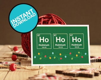 HoHoHo - Holmium Periodic Table Printable Christmas Card - Download & print chemistry greeting card for nurses, med students, professors